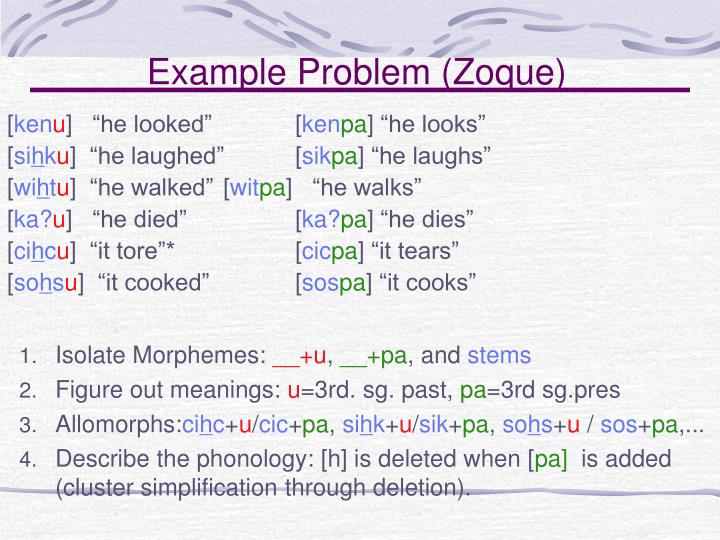 Example Problem (Zoque)