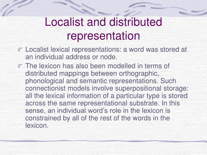 Localist and distributed representation