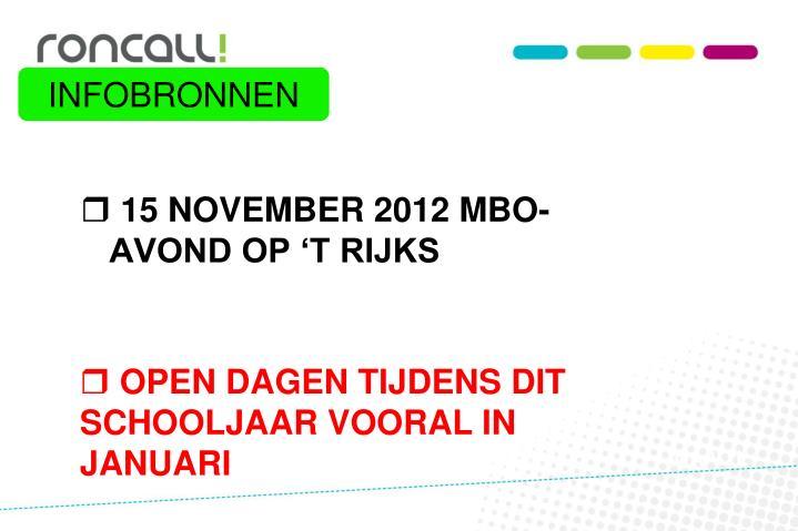 15 NOVEMBER 2012 MBO-AVOND OP 'T RIJKS