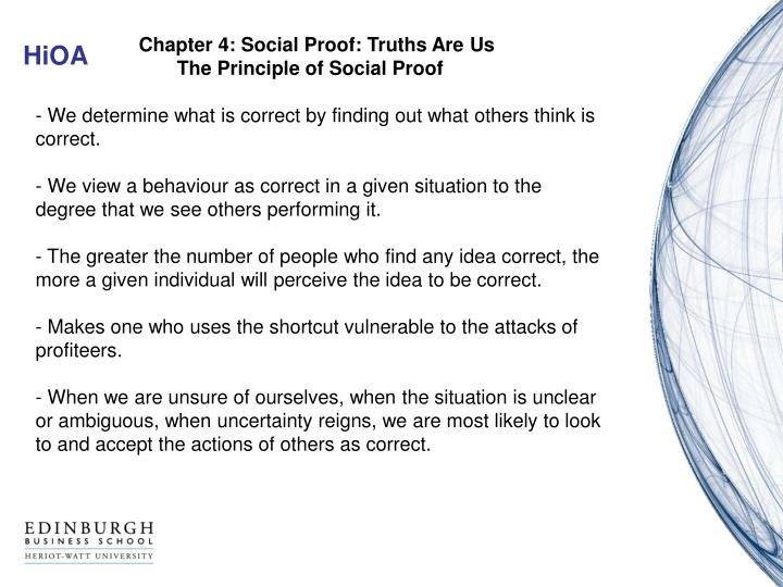 Chapter 4: Social Proof: Truths Are Us