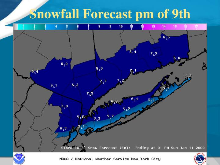 Snowfall Forecast pm of 9th