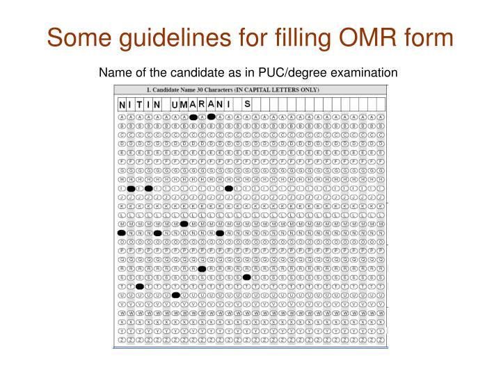 Some guidelines for filling omr form