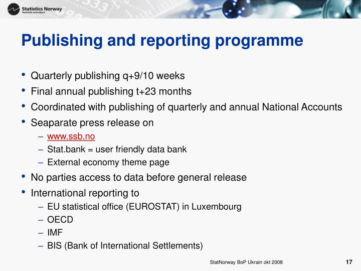 Publishing and reporting programme