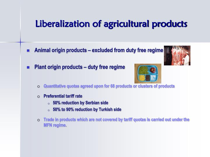 Liberalization of agricultural products