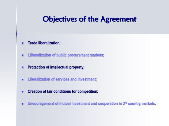 Objectives of the agreement