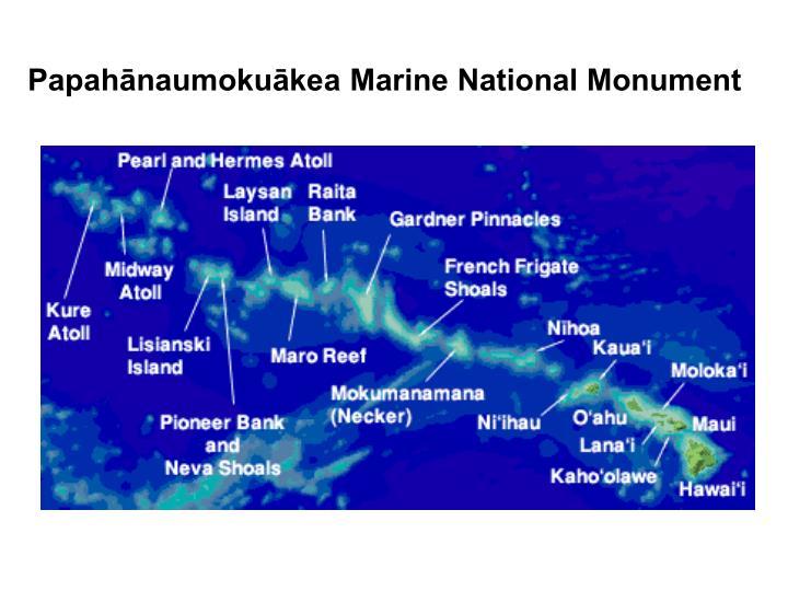Papahānaumokuākea Marine National Monument