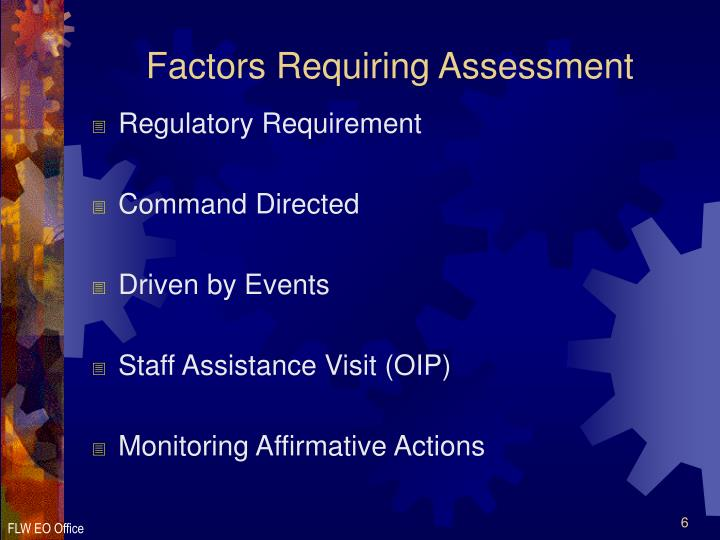 Factors Requiring Assessment