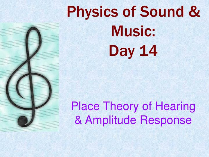 Physics of Sound & Music: