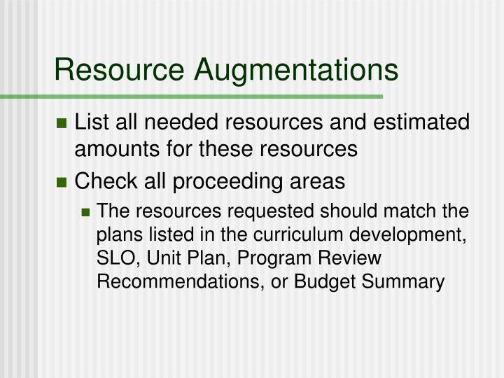 Resource Augmentations