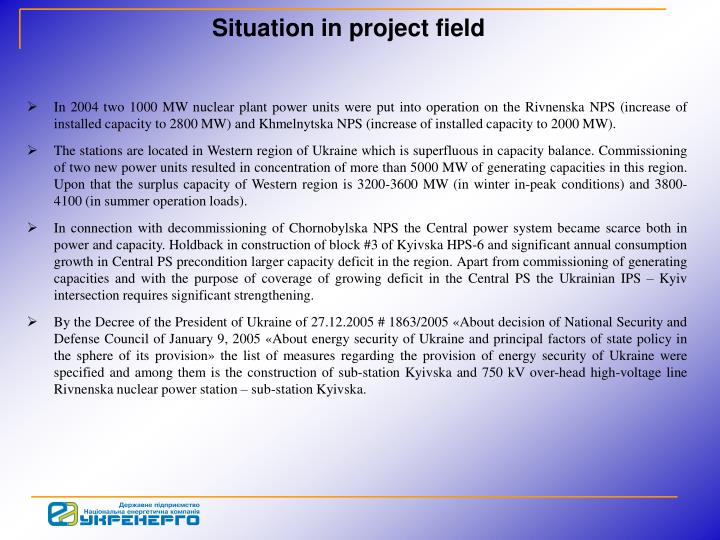Situation in project field