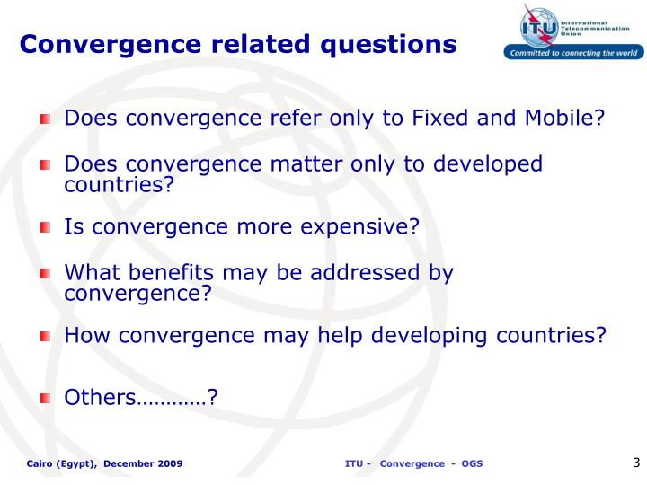 Convergence related questions