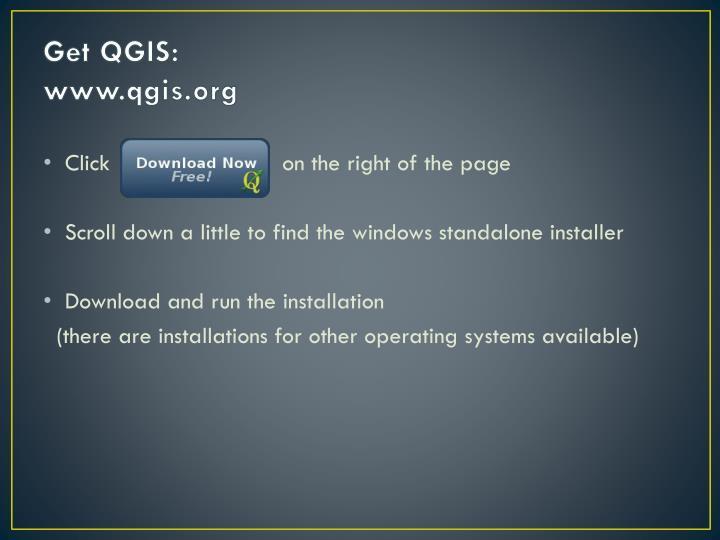 Get QGIS: