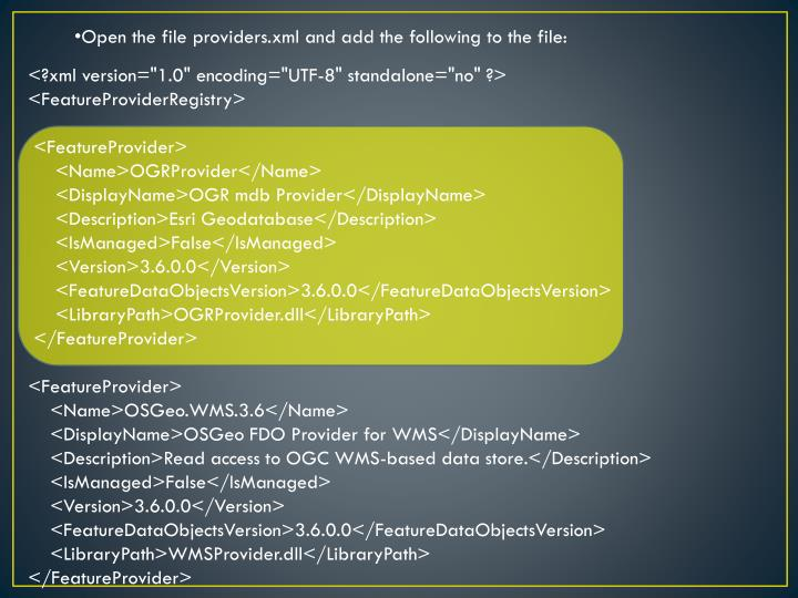 Open the file providers.xml and add the following to the file: