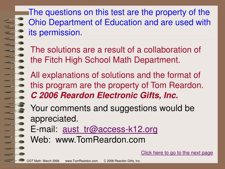 The questions on this test are the property of the Ohio Department of Education and are used with its permission.