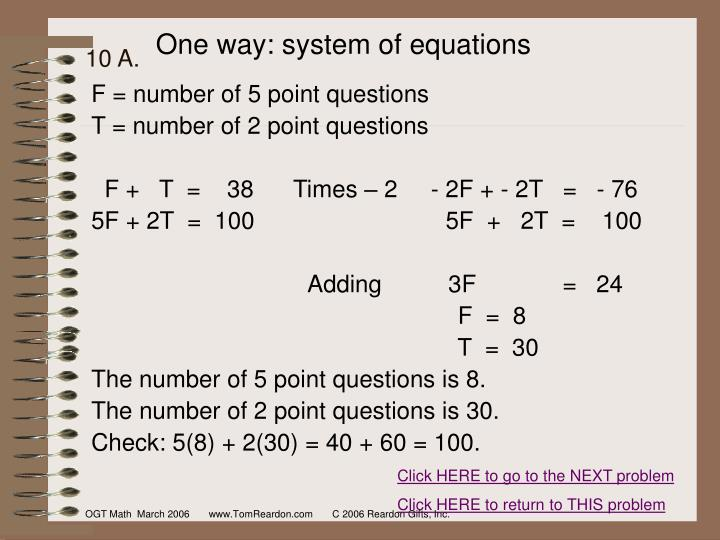 One way: system of equations
