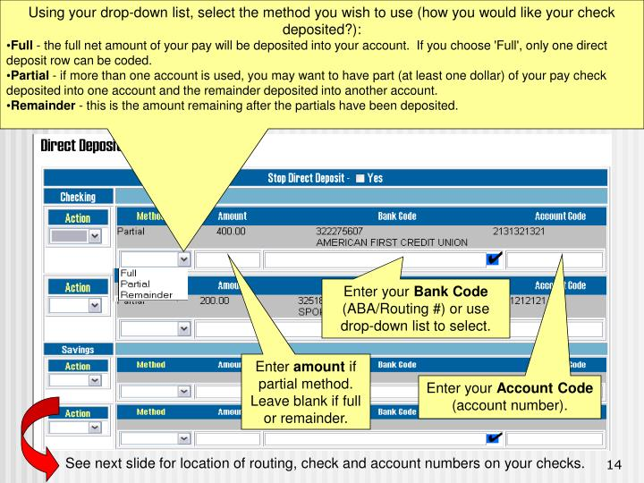 Using your drop-down list, select the method you wish to use (how you would like your check deposited?):