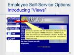 employee self service options introducing views1