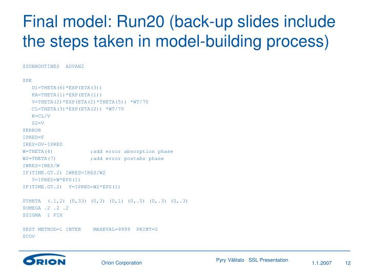 Final model: Run20 (back-up slides include the steps taken in model-building process)