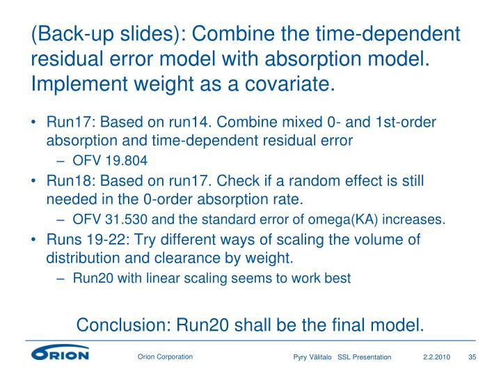 (Back-up slides): Combine the time-dependent residual error model with absorption model. Implement weight as a covariate.