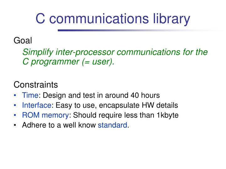 C communications library