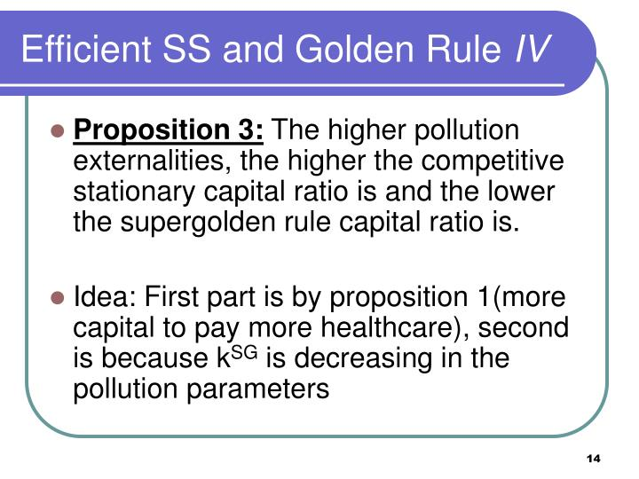 Efficient SS and Golden Rule