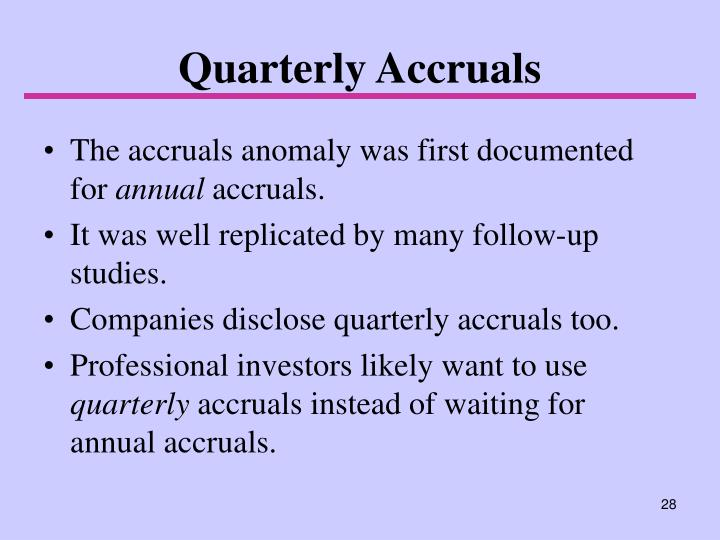 Quarterly Accruals