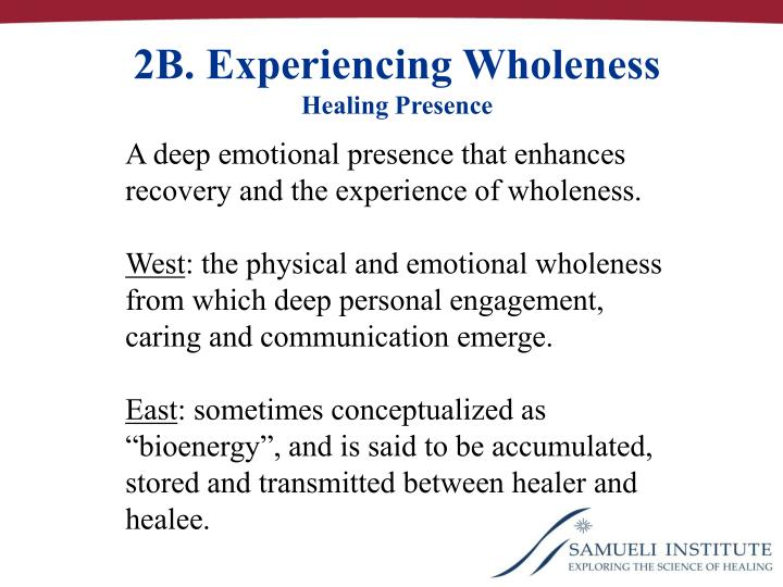 2B. Experiencing Wholeness