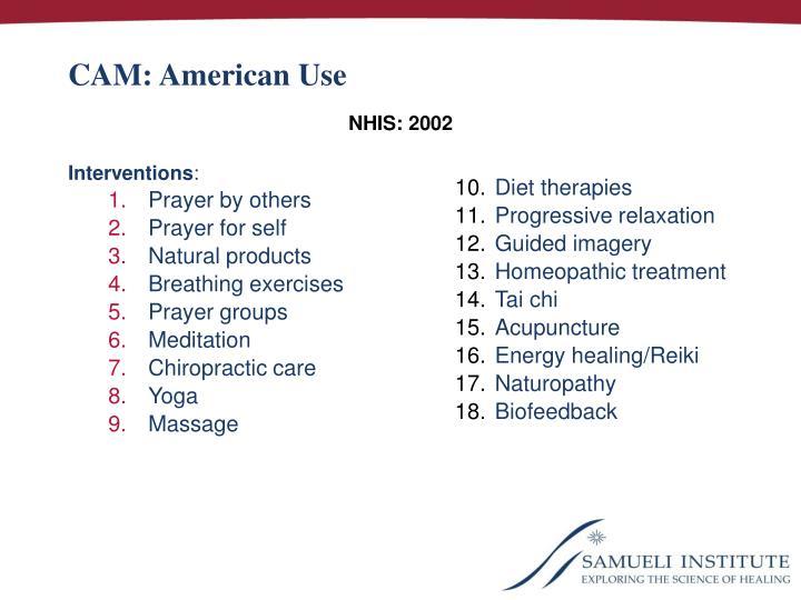 CAM: American Use