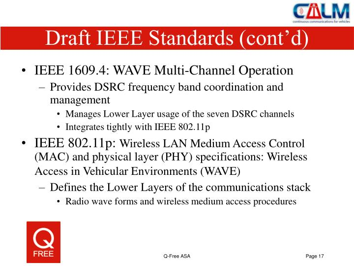 Draft IEEE Standards (cont'd)