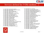 services defined for 5 ghz medium 2