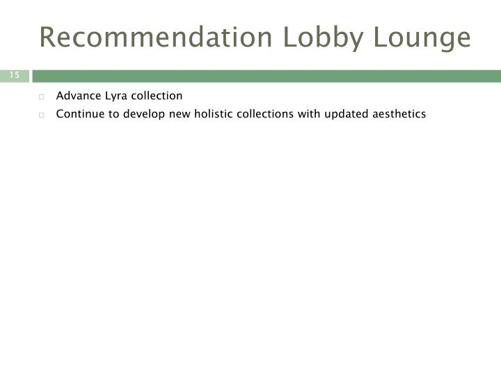 Recommendation Lobby Lounge