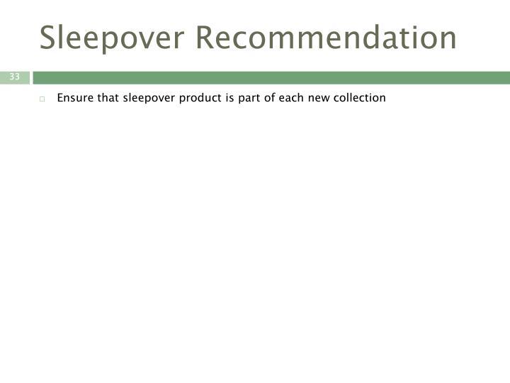 Sleepover Recommendation