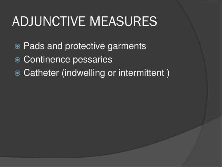 ADJUNCTIVE MEASURES