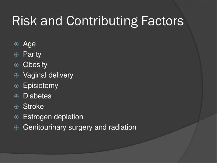 Risk and Contributing Factors