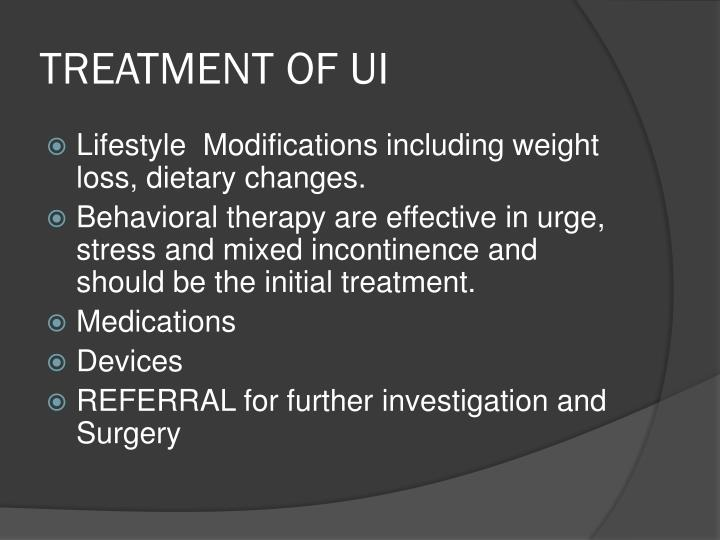 TREATMENT OF UI