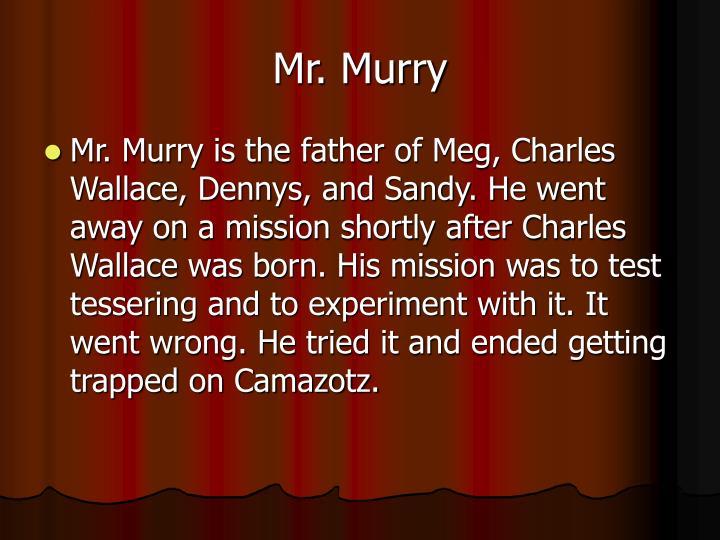 Mr. Murry