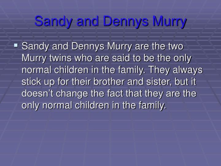 Sandy and Dennys Murry