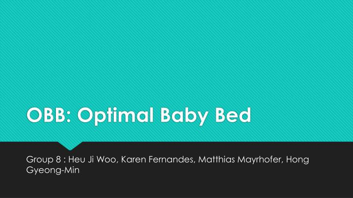 Obb optimal baby bed