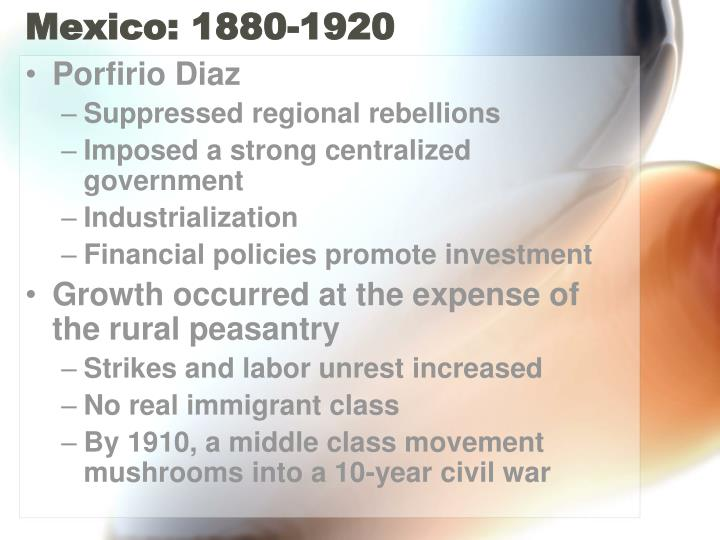 Mexico: 1880-1920