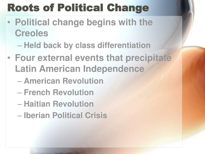 Roots of political change