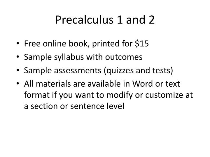 Precalculus 1 and 2