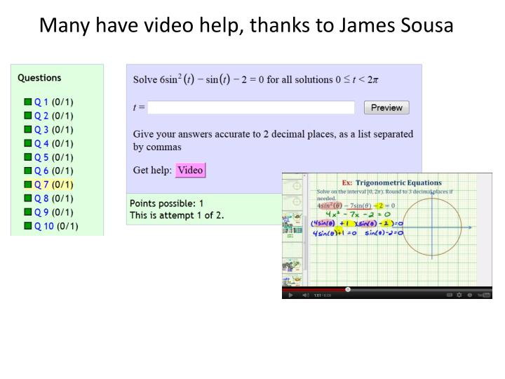 Many have video help, thanks to James Sousa