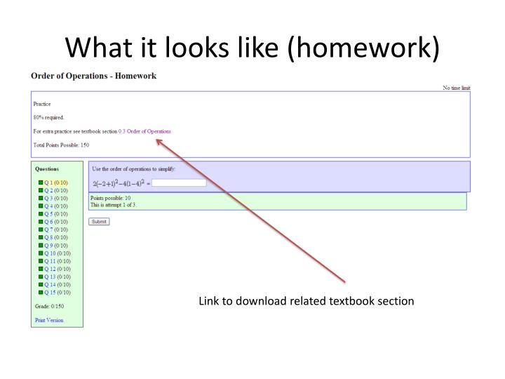 What it looks like (homework)