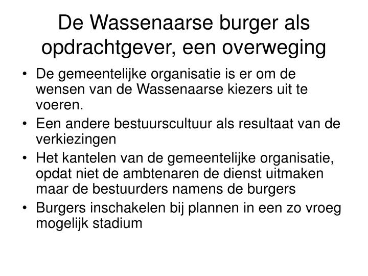 De Wassenaarse burger als opdrachtgever, een overweging