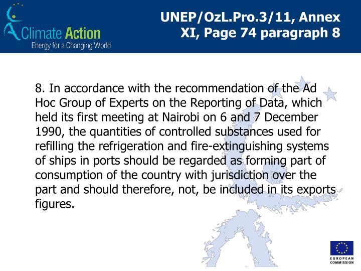 UNEP/OzL.Pro.3/11, Annex XI, Page 74paragraph 8