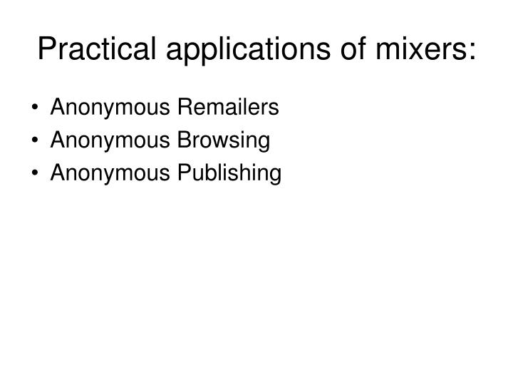 Practical applications of mixers: