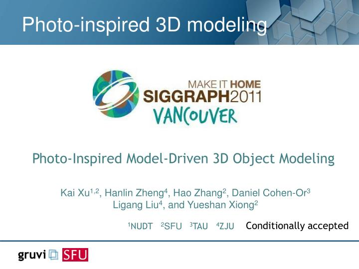 Photo-inspired 3D modeling