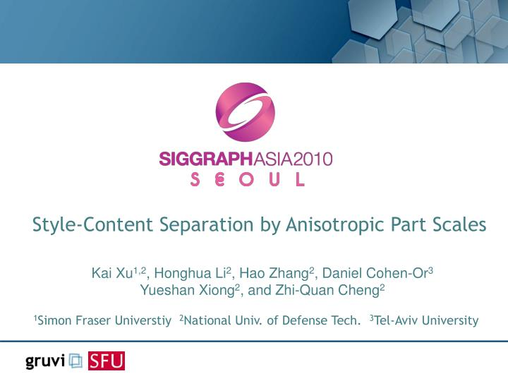 Style-Content Separation by Anisotropic Part Scales