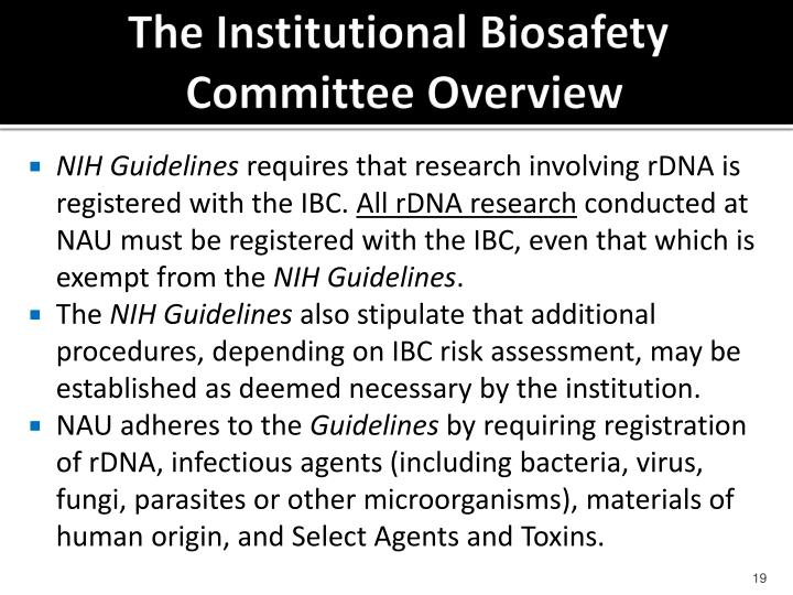 The Institutional Biosafety
