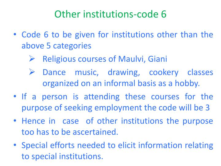 Other institutions-code 6